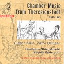 Chamber Music from Theresianstadt